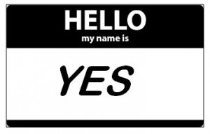 hello my name is yes