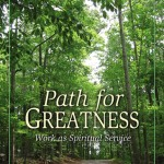 Path for Greatness: Work as Spiritual Service