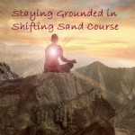 Boston Aftermath - Staying Grounded in Shifting Sand